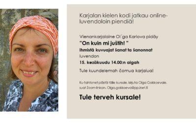 """Olga Karlovan luento """"On kuin mi juštih!"""" Zoomissa 15. kesäkuuta"""
